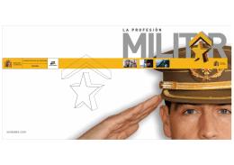 La Profesión MIlitar  - Fuerzas Armadas Españolas
