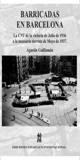 BARRICADAS EN BARCELONA - La Bataille socialiste
