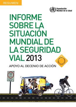 Informe sobre la situación mundial de la seguridad vial 2013 pdf