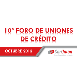 10º FORO DE UNIONES DE CRÉDITO