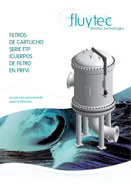 FILTROS DE CARTUCHO SERIE FTP (CUERPOS DE