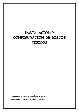 Instalacion y configuracion de discos fisicos…