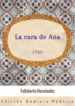 La cara de Ana (1930) - Creative Commons Uruguay