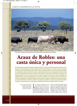 Arauz de Robles: una casta única y personal