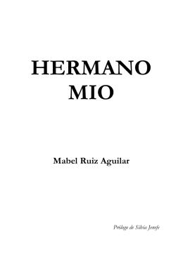 HERMANO MIO Mabel Ruiz Aguilar