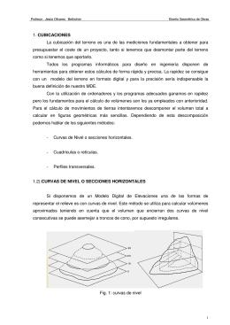 1. CUBICACIONES La cubicación del terreno es una