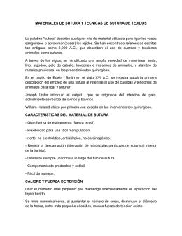 MATERIALES DE SUTURA Y TECNICAS DE SUTURA DE TEJIDOS