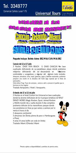 Paquete Incluye: Boleto Aéreo SRZ/MIA/CUN/MIA
