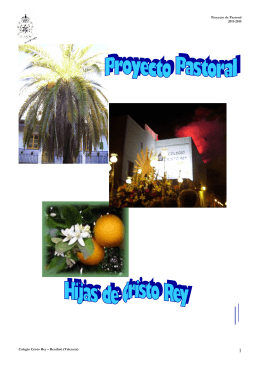 Proyecto de Pastoral 2011-2015 Colegio Cristo Rey – Benifaió