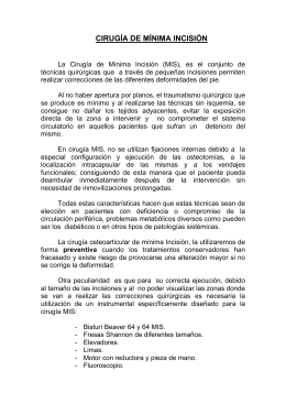 CIRUGÍA DE MÍNIMA INCISIÓN - Clínica Podológica Eduardo Nieto