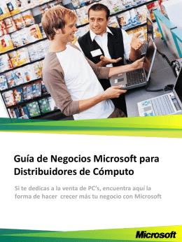 Guía de Negocios Microsoft para Distribuidores de Cómputo