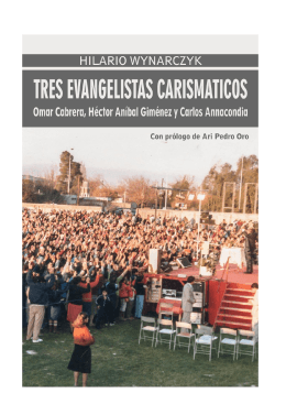 Tres Evangelistas Carismáticos: Omar Cabrera, Héctor