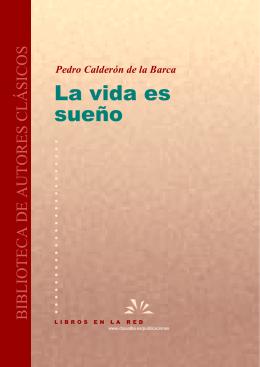 La Vida es sueño. Pedro Calderón de la Barca