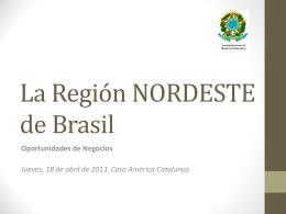 La Región NORDESTE de Brasil - Consulado