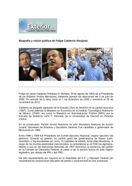 Biografía y visión política Felipe Calderón Hinojosa