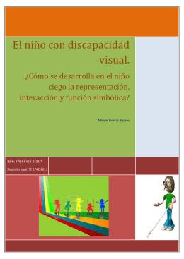 El niño con discapacidad visual.