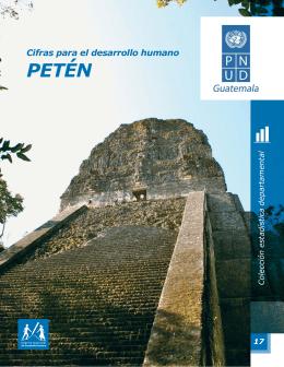 17 Fascículo Petén.indd - Programa de los Informes Nacionales de