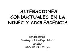 ALTERACIONES CONDUCTUALES EN LA NIÑEZ Y ADOLESCENCIA