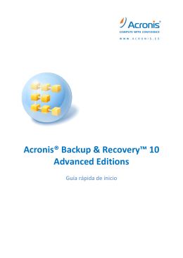 Acronis® Backup & Recovery ™ 10 Advanced Editions
