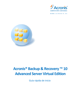 Acronis® Backup & Recovery ™ 10 Advanced Server Virtual Edition