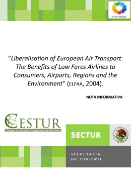 """Liberalisation of European Air Transport: The Benefits of Low Fares"