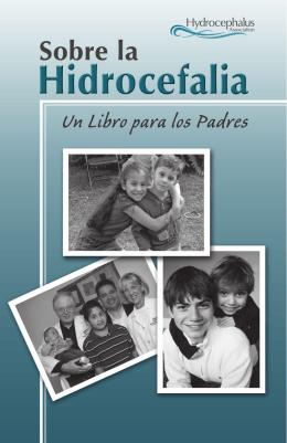 Sobre la Hidrocefalia - Hydrocephalus Association