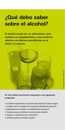 ¿Qué debo saber sobre el alcohol?