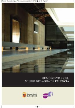 Folleto Museo del Agua Palencia_MaquetaciÛn 1