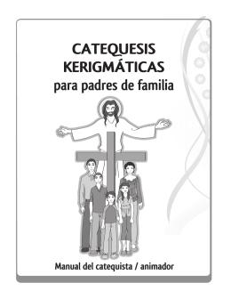 CATEQUESIS KERIGMÁTICAS para padres de familia