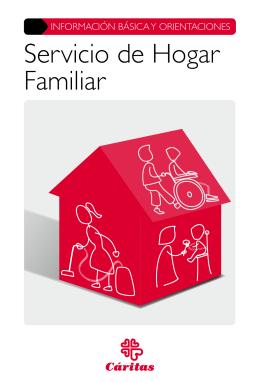 Servicio de Hogar Familiar. Información básica y orientaciones. 2015.