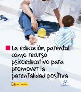 La educación parental - Ministerio de Sanidad, Servicios Sociales e