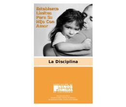 La Disciplina Establezca Límites Para Su Hijo Con Amor Establezca