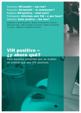 VIH positivo – ¿y ahora qué?