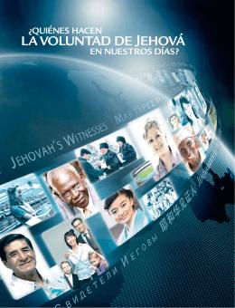 ¿Quiénes hacen la voluntad de Jehová en nuestros días?