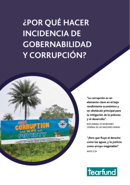 ¿POr qUé HACEr INCIDENCIA DE GOBErNABILIDAD y COrrUPCIóN?