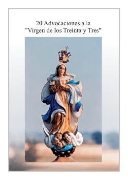 20 Advocaciones a la Virgen de los Treinta y Tres