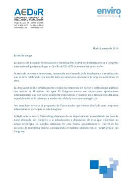 Madrid, enero de 2014 Estimado amigo, La Asociación Española de