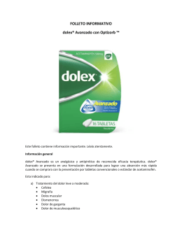 FOLLETO INFORMATIVO dolex® Avanzado con Optizorb ™