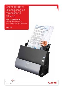 Diseño exclusivo ultradelgado y un escaneado sin esfuerzo