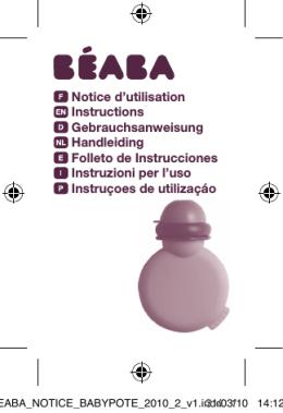 Notice d`utilisation Instructions Gebrauchsanweisung