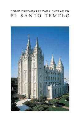 Cómo prepararse para entrar en el Santo Templo