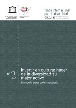 Invertir en cultura: hacer de la diversidad su mejor activo
