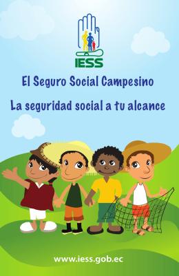 El Seguro Social Campesino La seguridad social a tu alcance