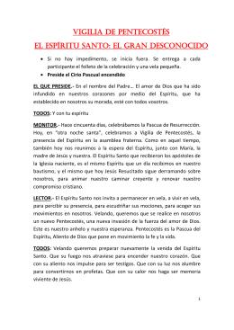 VIGILIA DE PENTECOSTÉS EL ESPÍRITu SANTO: EL GRAN
