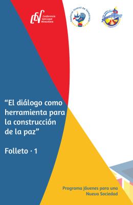 """""""El diálogo como herramienta para la construcción de la paz"""" Folleto"""