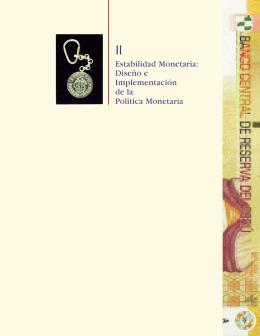 Diseño e Implementación de la Política Monetaria