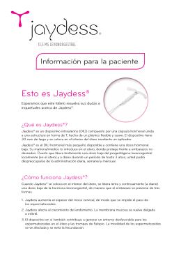 Esto es Jaydess®