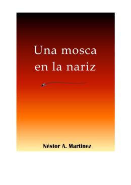 Una Mosca en la Nariz