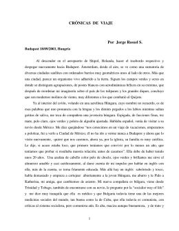 CRÓNICAS DE VIAJE Por Jorge Rossel S.