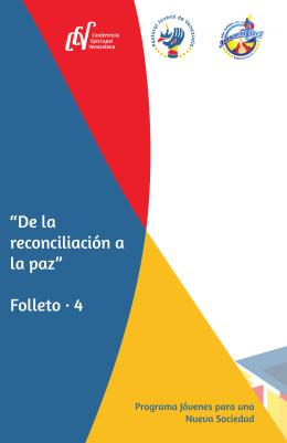 """""""De la reconciliación a la paz"""" Folleto · 4"""